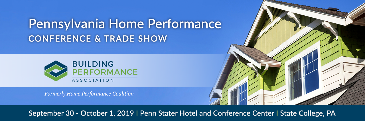 Pennsylvania Home Performance Conference and Trade Show